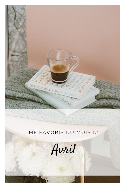 Epingle Pinterest de mes Favoris du mois d'avril 2020