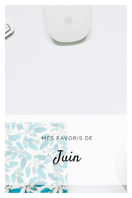 Epingle Pinterest Favoris de Juin